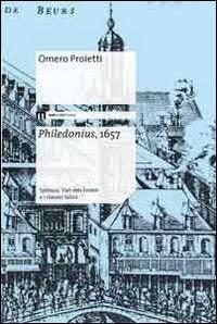 Philedonius, 1657. Spinoza, Van den Enden e i classici latini