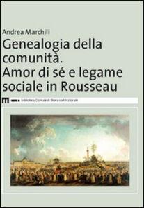 Genealogia della comunità. Amor di sé e legame sociale in Rousseau