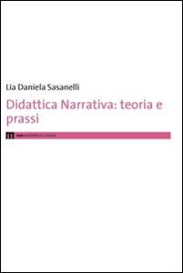 Didattica narrativa. Teoria e prassi