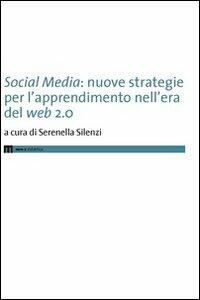Social media. Nuove strategie per l'apprendimento nell'era del web 2.0