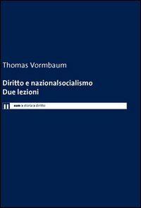Diritto e nazionalsocialismo. Due lezioni