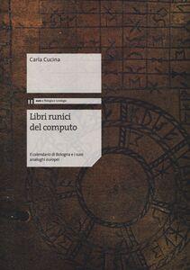 Libri runici del computo. Il calendario di Bologna e i suoi analoghi europei