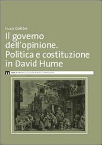 Il governo dell'opinione. Politica e costituzione in David Hume