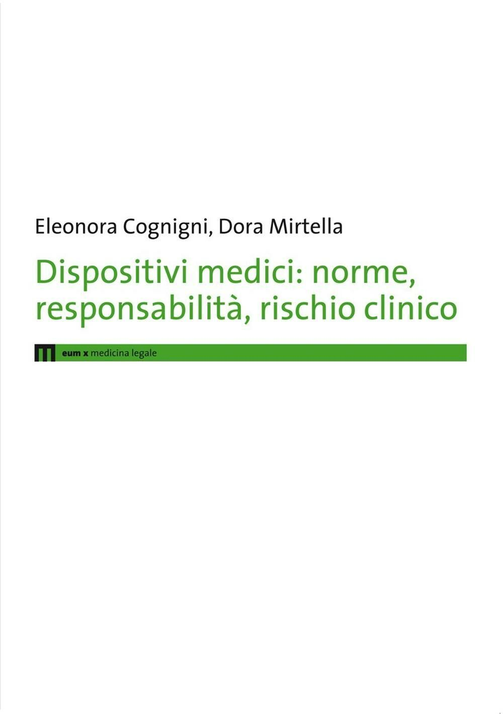 Dispositivi medici. Norme, responsabilità, rischio clinico