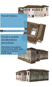 Scuola e società nel meridione preunitario. Istruzione secondaria e formazione delle élites dirigenti in Molise (1806-1848)