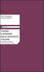 Visione e missione delle università italiane. Risultati di un'indaginesull'orientamento strategico