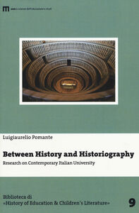 Between history and historiography. Research on contemporary italian University