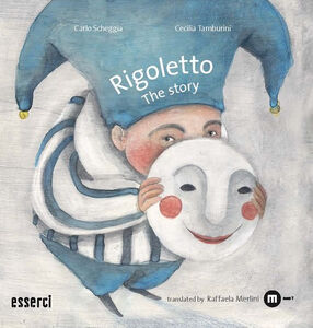 Rigoletto. The story