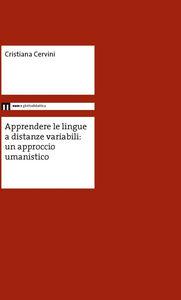 Apprendere le lingue a distanze variabili: un approccio umanistico