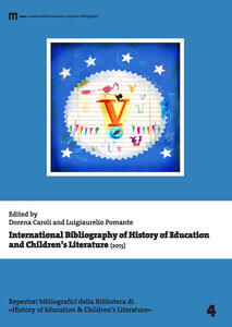International bibliography of history of education and children's literature (2015). Ediz. multilingue