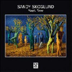 Sandy Skoglund. Magic time