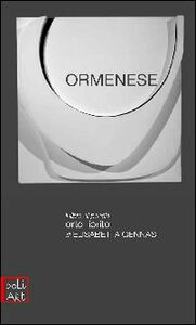Ben Ormenese. La macchina estetica