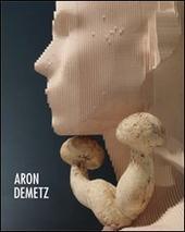 Aron Demetz. Ediz. multilingue