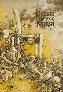 Oreste Edgardo Rossi. Ediz. multilingue
