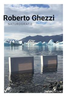 Voluntariadobaleares2014.es Roberto Ghezzi. Naturografie. Ediz. illustrata Image