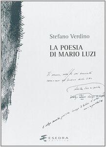 La poesia di Mario Luzi. Studi e materiali
