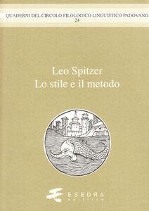 Leo Spitzer. Lo stile e il metodo