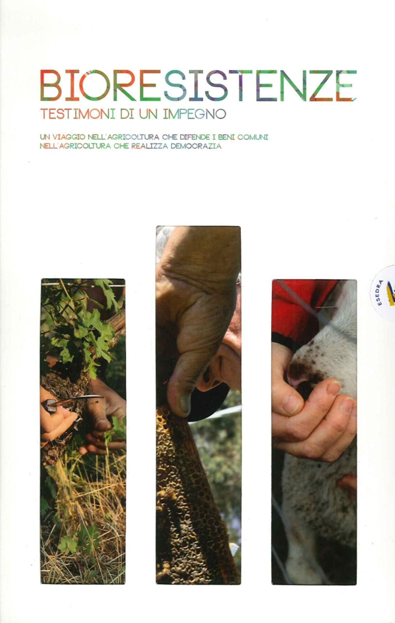 Bioresistenze. Testimoni di un impegno. Ediz. multilingue. Con DVD