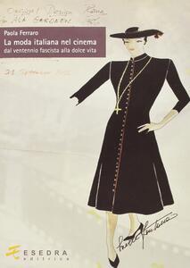 La moda italiana nel cinema. Dal ventennio fascista alla dolce vita