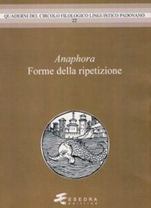 Anaphora. Forme della ripetzione