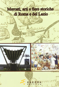 Mercati, arti e fiere a Roma e nel Lazio
