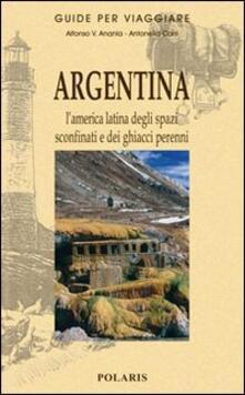 Mercatinidinataletorino.it Argentina. L'America latina degli spazi sconfinati e dei ghiacci perenni Image