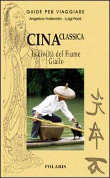 Lpgcsostenible.es Cina classica. La civiltà del Fiume Giallo Image