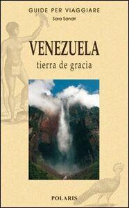 Venezuela. Tierra de gracia