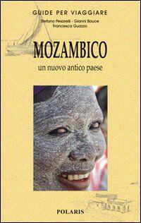 Mozambico. Un nuovo antico paese