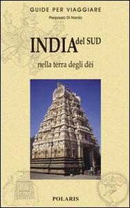 India del Sud. Nella terra degli dèi