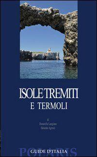 Isole Tremiti e Termoli