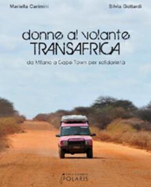 Lpgcsostenible.es Donne al volante. Transafrica. Da Milano a Cape Town per solidarietà Image