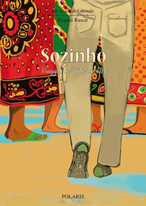Sozinho. Viaggio in Mozambico
