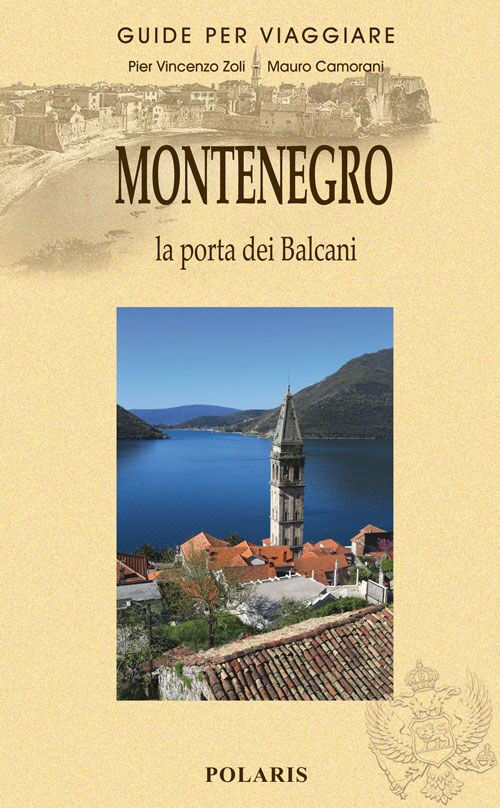 Montenegro. Un nuovo antico Paese