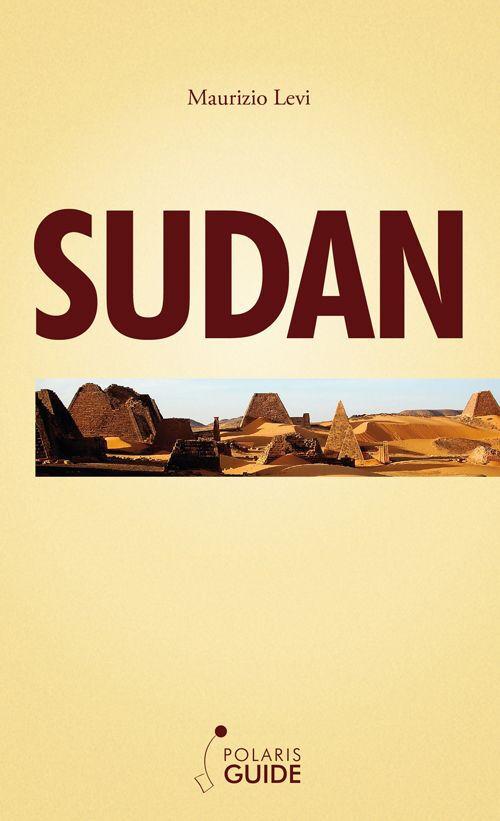 Sudan. Nubia e regioni del Nord