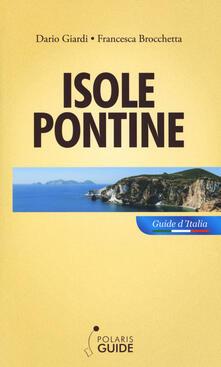Isole Pontine - Francesca Brocchetta,Dario Giardi - copertina