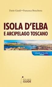 Copertina  Isola d'Elba e arcipelago toscano : Pianosa, Montecristo, Giglio, Giannutri, Capraia, Gorgona