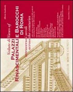 Vedute di palazzi rinascimentali e barocchi di Roma attraverso i secoli. Ediz. italiana e inglese. Vol. 2