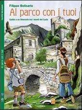Al parco con i tuoi. Guida a un itinerario tra i monti del Lazio