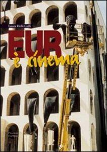Eur è cinema