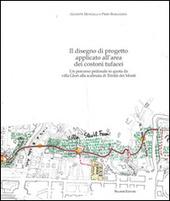 Il disegno di progetto applicato all'area dei costoni tufacei. Un percorso pedonale in quota da villa Glori alla scalinata di Trinita dei Monti
