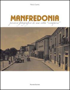 Manfredonia. Percorso fotografico di una città scomparsa