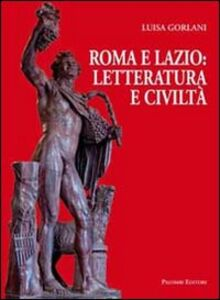 Roma e Lazio: letteratura e civiltà
