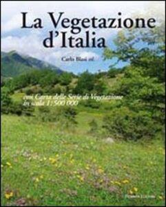 La vegetazione d'Italia con carta delle serie di vegetazione in scala 1:500.000