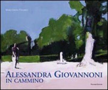 Libro Alessandra Giovannoni. In cammino