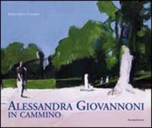 Alessandra Giovannoni. In cammino - copertina
