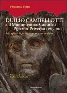 Duilio Cambellotti e il monumento ai caduti di Piperno-Priverno 1919-2010). Raccogliere la forma attorno a un pensiero