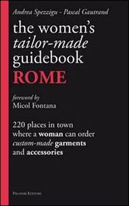 The women's tailor. Made-guidebook. Rome