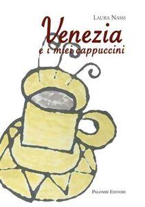 Venezia e i miei cappuccini