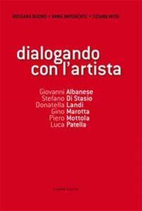 Dialogando con l'artista. Con DVD